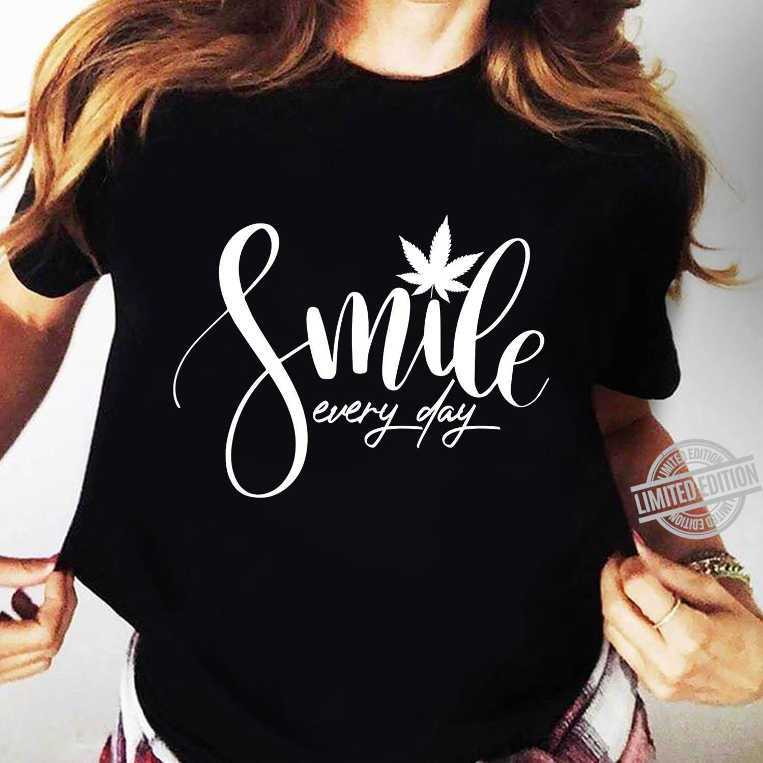 Smile Every Day Shirt